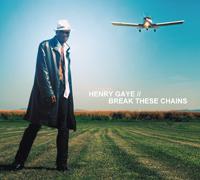Henry Gaye - Break these chains
