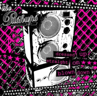 The Pushups - Dressed up, straight on, blown down